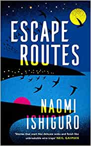 Escape Routes by Naomi Ishiguro