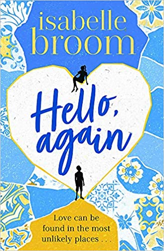 Hello Again by Isabelle Broom