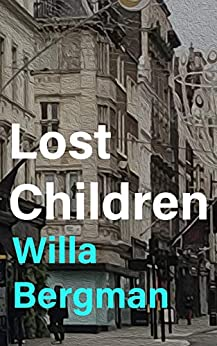Lost Children by Willa Bergman
