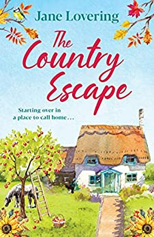 The Country Escape by Jane Lovering