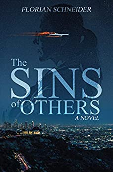 The Sins of Others by Florian Schneider